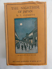 THE NIGHTSIDE OF JAPAN BY F FUKIMOTO 1927 1ST ED. 3RD IMP. WITH RARE DUSTWRAPPER