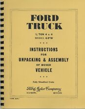 GPW ~ Ford ~ Instructions for Unpacking Vehicle ~ WWII Jeep ~ Reprnt Manual