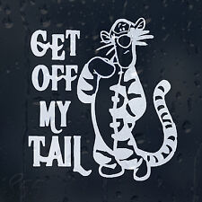 Funny Get Off My Tail Tiger Tigger Car Decal Vinyl Sticker For Window Bumper