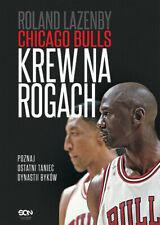 Chicago Bulls. Krew na rogach - Lazenby Roland
