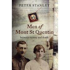 21st BATTALION BATTLE MEN OF MOUNT ST QUENTIN Between Victory Death