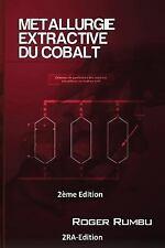Expertise en Metallurgie Extractive: Metallurgie Extractive du Cobalt - 2eme...