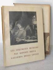 GLI STRUMENTI MUSICALI NEI DIPINTI DELLA GALLERIA DEGLI UFFIZI Libro ERI 1952