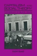 Capitalism and Social Theory: Essays and Inquiry by Rajani K. Kanth...