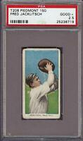 1909-11 T206 Fred Jacklitsch Piedmont 150 Phila PSA 2.5 Good +