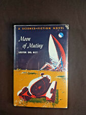 Moon of Mutiny by Lester Del Rey Winston 1st edition 1961