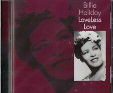 Billie Holiday: Loveless Love - CD
