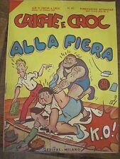 ALBI DI CRICHE E CROC *CRICHE E CROC ALLA FIERA* N.60 - ill.DAP- ED.EDITAL-1947