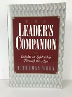 Leader's Companion Insite On Leadership Through The Ages By: J. Thomas Wren
