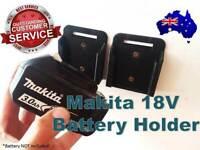 4 X Makita Battery Holder Mount 18v HEAVY DUTY Clip Bracket Tool Storage Toolbox