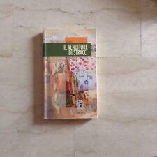 Il venditore di stracci Pier Giogio Mora Neos edizioni 2010