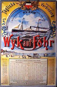 Dampfschiff Husum Wyk auf Föhr Blechschild Schild 3D geprägt Tin Sign 20 x 30 cm