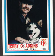 Iditarod Dogsled Race Dr Terry O Adkins DVM AUTOGRAPH Signed 1992 Musher Card
