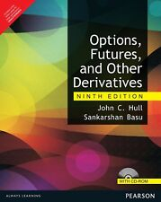 Options, Futures, and Other Derivatives by John C. Hull (9th Ed.) With CD ROM