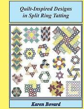Quilt-Inspired Designs in Split Ring Tatting, Like New Used, Free shipping in.