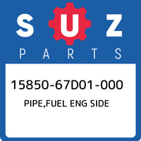 15850-67D01-000 Suzuki Pipe,fuel eng side 1585067D01000, New Genuine OEM Part