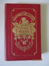 """La Comtesse de Ségur  """" Les deux nigauds """"   Bibliothèque Rose  1880"""