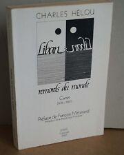 Charles Hélou. Liban remords du Monde. Carnet (1976-1987). Hommage de l'éditeur