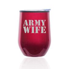 Stemless Wine Tumbler Coffee Travel Mug Glass Cup w/ Lid Army Wife