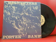 PORTER BAND Helicopters LP [UNPLAYED] 81' POLISH ALTERNATIVE ROCK Pronit POLAND