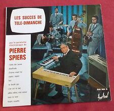 """PIERRE SPIERS QUINTETTE ELECTRONIQUE LP 10"""" 25 CM LES SUCCES DE TELE DIMANCHE M!"""