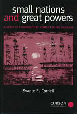 Small Nations and Great Powers: A Study of Ethnopolitical Conflict in the Cauca