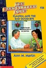 Claudia and the Sad Good-Bye No. 26 by Ann M. Martin (1997, Paperback)