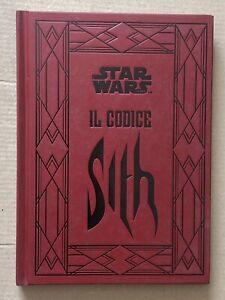 Star Wars - IL CODICE SITH. Daniel Wallace - 1a ediz De Agostini 2013 deagostini