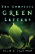 THE COMPLETE GREEN LETTERS Miles Stanford FREE SHIPPING paperback Christian book