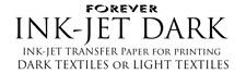 FOREVER Ink-Jet Dark, Transfer Paper for Dark/Light Textiles.