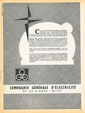 PUBLICITE ADVERTISING 025  1962  COMPAGNIE GENERALE D'ELECTRICITE