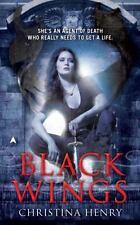 A Black Wings Novel: Black Wings 1 by Christina Henry (2010, Paperback)
