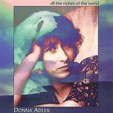 """Donna Adler """"All the Riches of the World"""" MINT cd"""