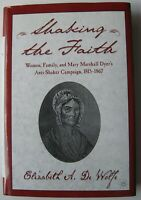 SHAKING THE FAITH Elizabeth A. DeWolfe Signed HC DJ ILLUS 2002 1st Ed.  - U1