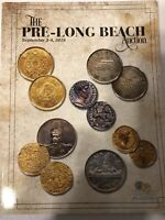 THE PRE-LONG BEACH AUCTION WORLD & ANCIENT COINS CATALOGUE SEPTEMBER 3-4, 2019