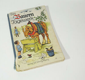 Des Bauern Tagewerk Pop Up Bilderbuch Fritz Baumgarten / Jos. Scholz Mainz (B6