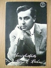 1900s Used Postcard- Theatre/Film Actor & Director GEORGE E REEHM