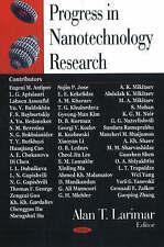 Progress in Nanotechnology Research - New Book Alan T. Larimar