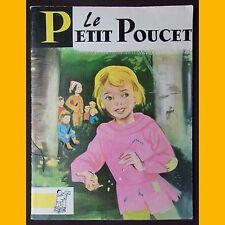 Contes du Gai Pierrot LE PETIT POUCET Charles Perrault Alice Huertas 1974