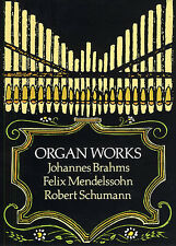 Brahms Mendelssohn Schumann Organ Works Learn Play Classical Music Book