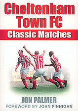 Cheltenham Town FC - 50 Classic Matches - Le Rouge-Gorge Great Jeux - Football