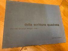 Della scrittura quadrata Weigel Bertieri 1962 Luigi Veronesi FONTS caratteri