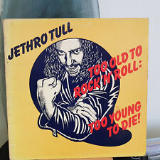 Jethro Tull. Too Old To Rock N' Roll: Too Young To Die LP - CHR 1111 - GATEFOLD