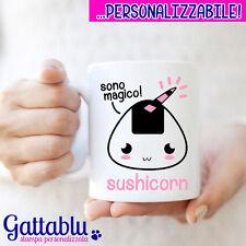 Tazza con stampa Sushicorn Sono magico, sushi unicorno kawaii divertente