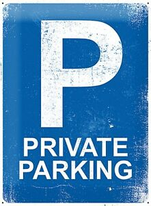 Private Parking large embossed metal sign 400mm x 300mm (na)