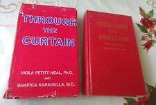 Through the Curtain by Viola Petitt Neal/Shafica Karagulla Hardcover Book Signed