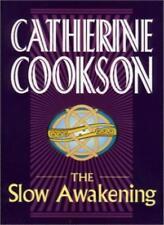 The Slow Awakening-Catherine Marchant