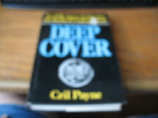 Deep Cover : An FBI Agent Infiltrates the Radical Underground by Cril Payne (197