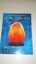 Les Lampes En Cristal De Sel ; Vitamines De L'air ; 4e Edition - Jacquemet
