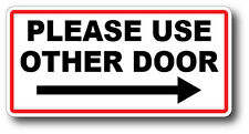 PLEASE USE OTHER DOOR RIGHT ARROW HIGH QUALITY WATERPROOF GLOSS DECAL STICKER